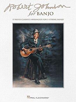 Robert Johnson for Banjo: 15 Blues Classics Arranged for 5-String Banjo, Paperback/Robert Johnson image0