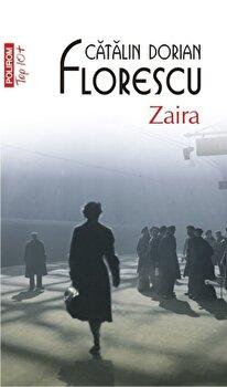 Zaira (Top 10+)/Catalin Dorian Florescu imagine