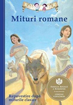 Mituri romane. Repovestire dupa miturile clasice/Diane Namm