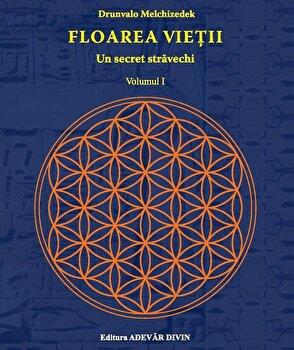 Floarea vietii: Un secret stravechi, Vol. 1/Drunvalo Melchizedeck imagine elefant.ro 2021-2022