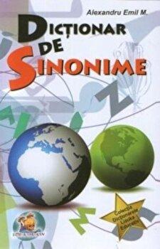 Dictionar de sinonime/Alexandru Emil M.