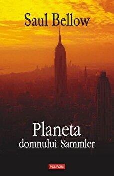 Planeta domnului Sammler/Saul Bellow imagine