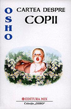 Cartea despre copii/Osho poza cate