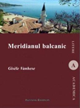 Coperta Carte Meridianul balcanic