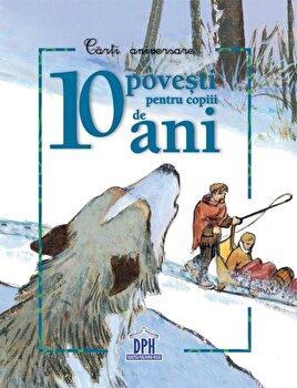 10 povesti pentru copiii de 10 ani/DPH - Fleurus Franta