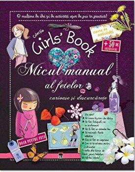 Coperta Carte Micul manual al fetelor curioase