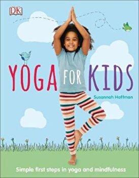 Yoga For Kids, Hardcover/Susannah Hoffman poza cate