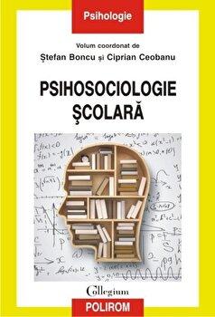 Psihosociologie scolara/Stefan Boncu, Ciprian Ceobanu imagine