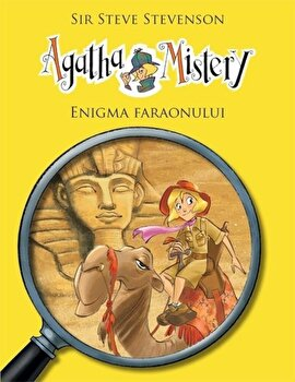 Agatha Mistery - Enigma faraonului, Vol. 1/Steve Stevenson imagine elefant.ro 2021-2022