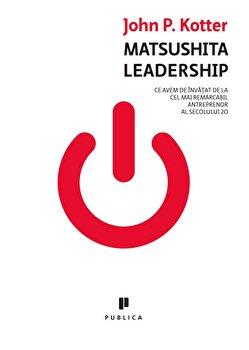 Matsushita Leadership/John P. Kotter imagine