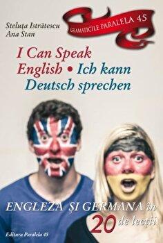 I can speak english. Ich kann deutsch sprechen. Ed. 2/Steluta Istratescu, Ana Stan imagine elefant 2021