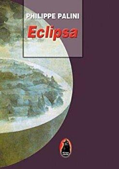 Eclipsa/Philippe Palini imagine elefant.ro 2021-2022
