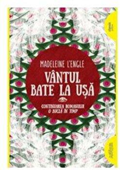 Vantul bate la usa/Madeleine L'Engle