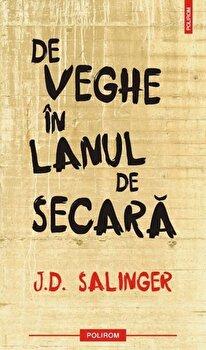 De veghe in lanul de secara-J.D. Salinger imagine