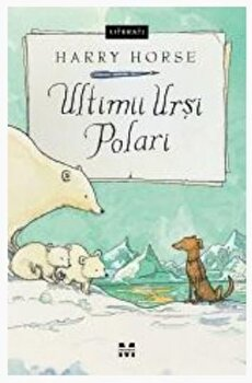 Ultimii ursi polari/Harry Horse imagine elefant.ro 2021-2022