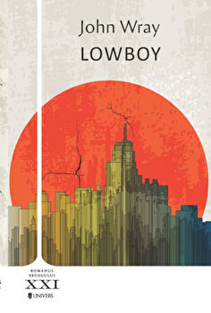 Lowboy/John Wray imagine