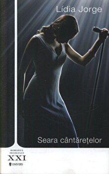 Seara cantaretelor/Lidia Jorge