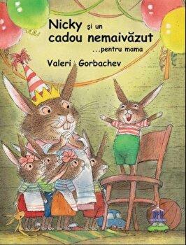 Nicky si un cadou nemaivazut ...pentru Mama/Valeri Gorbachev