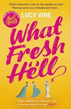 What Fresh Hell, Paperback/Lucy Vine poza cate