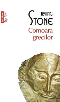 Comoara grecilor/Irving Stone imagine
