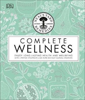 Neal's Yard Remedies Complete Wellness, Hardcover/*** poza cate