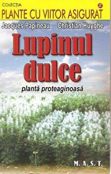 Lupinul dulce. Planta proteaginoasa/*** imagine elefant.ro