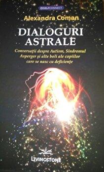 Dialoguri Astrale/Alexandra Coman poza cate