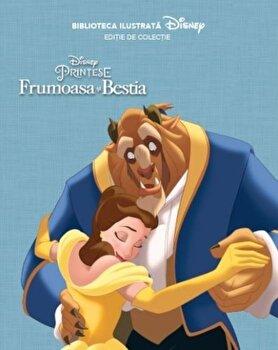 Frumoasa si Bestia. Biblioteca ilustrata/Disney