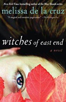 Witches of East End, Paperback/Melissa de la Cruz poza cate