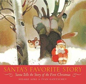 Santa's Favorite Story: Santa Tells the Story of the First Christmas, Hardcover/Hisako Aoki poza cate