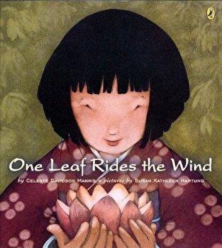 One Leaf Rides the Wind, Paperback/Celeste Mannis poza cate
