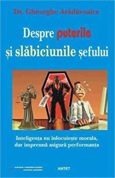 Despre puterile si slabiciunile sefului/Gheorghe Aradavoaice imagine elefant.ro 2021-2022