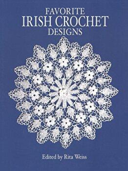 Favorite Irish Crochet Designs, Paperback/Rita Weiss imagine