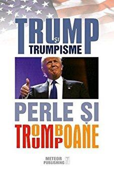 Trump si Trumpisme/*** imagine elefant.ro 2021-2022