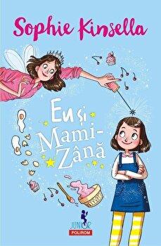 Eu si Mami-Zina/Sophie Kinsella