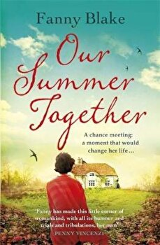 Our Summer Together, Paperback/Fanny Blake poza cate