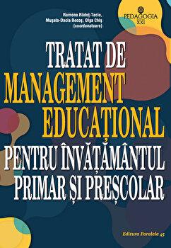Coperta Carte Tratat de management educational pentru invatamantul primar si prescolar