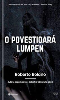O povestioara lumpen/Roberto Bolano imagine elefant.ro