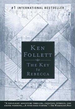 The Key to Rebecca, Paperback/Ken Follett
