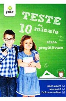 Teste de 10 minute. clasa pregatitoare/***