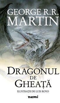 Dragonul de gheata/GEORGE R.R. MARTIN imagine elefant.ro 2021-2022