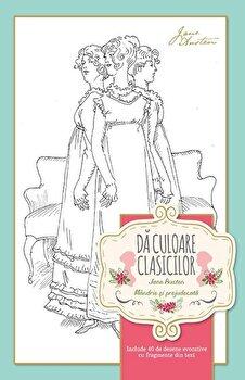 Da culoare clasicilor: Mandrie si prejudecata/Jane Austen imagine