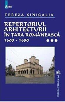 Repertoriul arhitecturii in Tara Romaneasca,vol 3-Tereza Sinigalia imagine