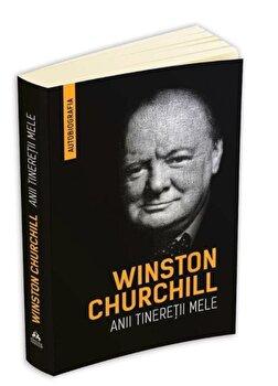 Winston Churchill - Anii tineretii mele (Autobiografia)/Winston Churchill imagine