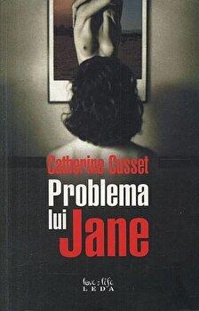 Problema lui Jane/Catherine Cusset poza cate