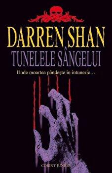 Tunelele sangelui, Darren Shan, Vol. 3/Darren Shan imagine elefant.ro 2021-2022