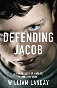 Defending Jacob, Paperback/William Landay poza cate