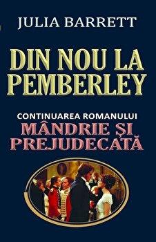 Din nou la Pemberley/Julia Barrett imagine