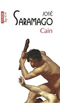 Cain /Jose Saramago imagine elefant.ro 2021-2022