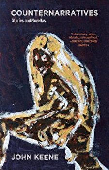 Counternarratives, Paperback/John Keene poza cate
